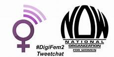 Professional Organizations For Women Digifem2 Tweetchat With National Organization For Women