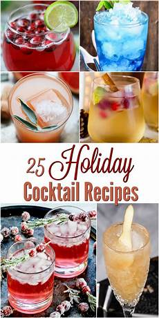 25 holiday cocktail recipes a crafty spoonful