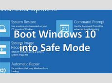 How to Boot Windows 10 into Safe Mode   Computer