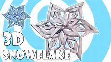 3d Paper Snowflake Diy 3d Paper Snowflake Tutorial Kirigami Origami
