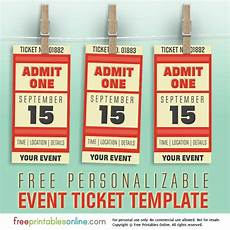 Create Event Tickets Free Free Personalized Event Ticket Template Free Printables