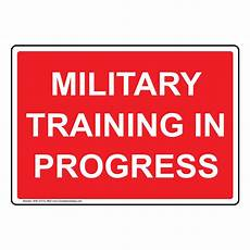 Training In Progress Sign Military Training In Progress Sign Nhe 37314 Red