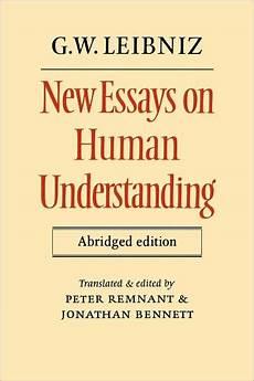 Essay On Human Understanding New Essays On Human Understanding Abridged Edition