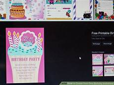 Create Birthday Party Invitations Online Free 3 Ways To Create Your Own Birthday Invitations Wikihow