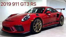 2019 Porsche 911 Gt3 Rs by Review Of This New 2019 520 Hp Guards Porsche 911 Gt3