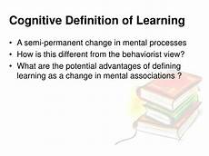 Cognitive Learning Definition Ppt Cognitivism Powerpoint Presentation Id 302356