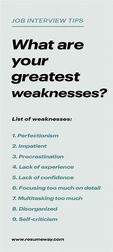 List Of Weaknesses For Interview Strengths And Weaknesses For Job Interviews Great Answers