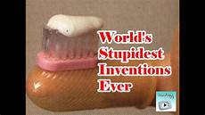 world s stupid inventions the stupidest inventions