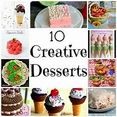 desserts creative 10 creative desserts nap time creations
