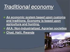 What Is A Traditional Economy Ppt Economics Systems Powerpoint Presentation Free