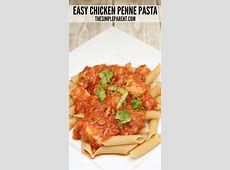 Easy Chicken Penne Pasta Recipe is Quick, Easy, & Family