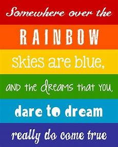 somewhere the rainbow skies are blue and the dreams