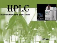 High Performance Liquid Chromatography Hplc High Performance Liquid Chromatography