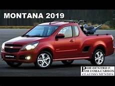 Chevrolet Montana 2020 by Chevrolet Montana 2019 Muitos Detalhes