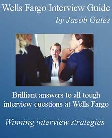 Wells Fargo Interview Questions Wells Fargo Interview Questions And Answers By Jacob Gates