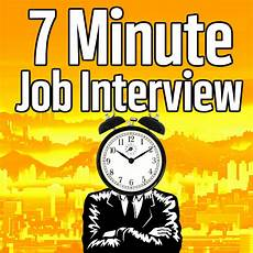 Advice For Interviews 7 Minute Job Interview Podcast Job Interview Tips