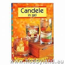 candele in gel libri per creare cere e candele fai da te hobbyland