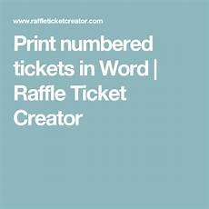 Numbered Event Tickets Print Numbered Tickets In Word Raffle Ticket Creator