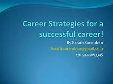Career Strategies Career Strategies For A Successful Career