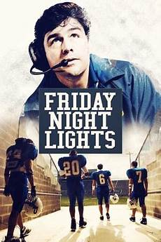 Friday Night Lights Author Friday Night Lights Tv Series 2006 2011 The Movie