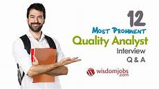 Budget Analyst Interview Questions Top 12 Quality Analyst Interview Questions And Answers