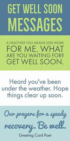 Words For A Get Well Card Get Well Soon Messages Wishes Greetings And Quotes