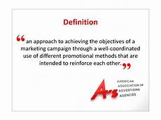 Integrated Marketing Communications Definition Integrated Marketing Communication 1