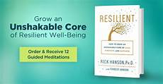 Resilient How To Grow An Unshakable Core Of Calm