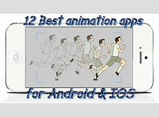 12 Best animation apps for Android & iOS   Free apps for