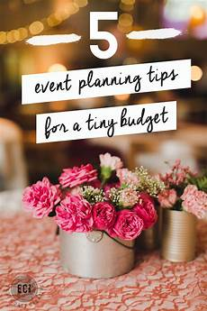 Wedding On A Budget 5 Tips For Event Planning On A Budget Event Planning