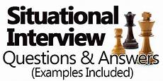 Situational Type Interview Questions Situational Interview Questions And Answers Examples