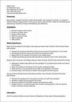 Resume For Child Care Director 1 Child Care Center Administrator Resume Templates Try