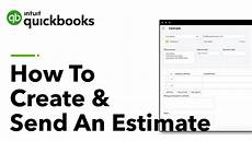 How To Create An Estimate How To Create And Send An Estimate In Quickbooks Youtube