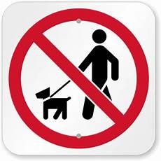 Dog Walking Sign No Pets Sign No Pets Allowed Sign Sku K 5339