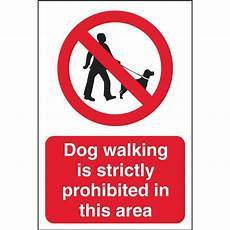 Dog Walking Sign Dog Walking Is Prohibited In This Area Community Safety