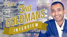 2nd Interview Tips My 2nd Goldman Sachs Interview Tips Amp Advice Youtube