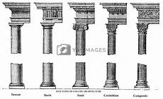 Column Types Five Types Of Old Column Architecture Old Engraving Vector