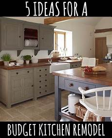 kitchen ideas on a budget for a small kitchen 5 ideas for a kitchen remodel on a budget