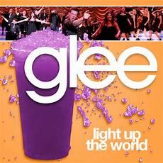 Glee Light Up The World Image Glee Light Up The World Jpg Glee Users Wiki