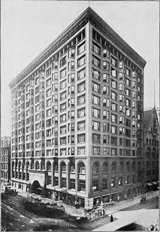 Design First Chicago Louis H Sullivan The Father Of The Modern Skyscraper