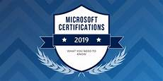 Microsoft Cerificate Microsoft Certifications In 2019 What You Need To Know
