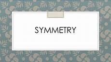 Line Of Symmetry Powerpoint Symmetry Powerpoint Ks1 Yr1 2 Teaching Resources