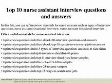 Interview Questions For Nurse Managers Top 10 Nurse Assistant Interview Questions And Answers Pdf