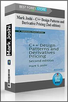 C Design Patterns And Derivatives Pricing Mark Joshi C Design Patterns And Derivative Pricing