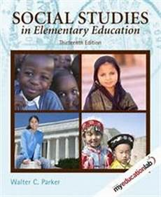 Social Studies In Elementary Education Social Studies In Elementary Education 13th Edition
