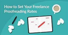 Freelance Proofreading How To Choose Your Proofreading Rates A Freelancer S Guide
