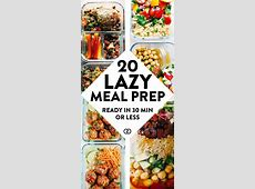 20 Healthy Meal Prep Ideas That'll Make Your Life So Easy
