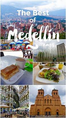 our 6 favorite things about medell 237 n colombia favorite