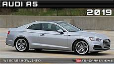 2019 audi a5 2019 audi a5 review rendered price specs release date