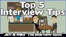 Working Interview Tips Interview Tips The Top 5 Job Interview Tips You Need To